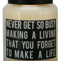 NEW Never Get So Busy - Inspirational Quote Jared Candle