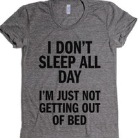 I don't sleep all day-Female Athletic Grey T-Shirt