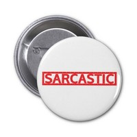 Sarcastic Stamp Pinback Button