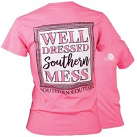 SALE Southern Couture Well Dressed Mess T-Shirt