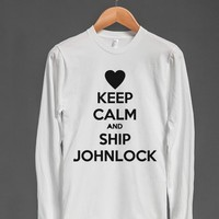 KEEP CALM AND SHIP JOHNLOCK LONG SLEEVE