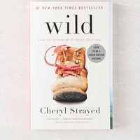 Wild: From Lost To Found On The Pacific Crest Trail By Cheryl Strayed - Assorted One