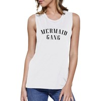 Mermaid Gang Womens White Summer Graphic Muscle Tanks Funny Gifts
