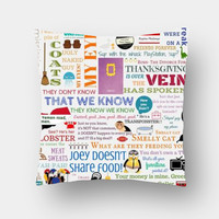 F.R.I.E.N.D.S TV show quotes Cushion Covers | Artist : Reshma Kantharaju