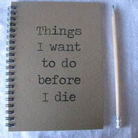 Things I want to do before I die 5 x 7 journal by JournalingJane