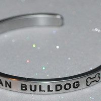 I Love My American Bulldog  |  Engraved Handmade Bracelet by: Say It and Wear It Jewelry