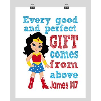 Wonder Woman Superhero Christian Nursery Decor Print - Every Good and Perfect Gift Comes From Above - James 1:17