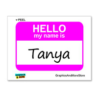 Tanya Hello My Name Is Sticker