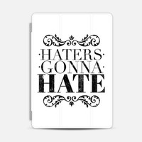 Haters gonna hate - Tablet iPad Air 2 case by WAMDESIGN   Casetify
