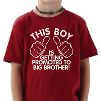 Youth boys t-shirt. This boy is getting promoted to big brother t-shirt. T-shirt for boys pregnancy announcement