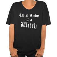 This Lady is a Witch Goth & Pagan Slogan T-Shirt. Witchcraft and wicca clothes clothing tops for women