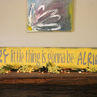 Every Little Thing Is Gonna Be Alright Sign Handmade Handpainted Shabby Chic Rustic Vintage Distressed Nursery Decor Yellow Gray Home Decor