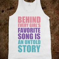 BEHIND EVERY GIRL'S FAVORITE SONG IS AN UNTOLD STORY