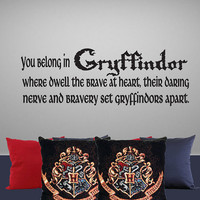 """Harry Potter Inspired Wall Decal You Belong in Gryffindor 12H X 35""""W"""