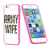 Popular Apple iPhone 6 or 6s Army Wife USA Military Gift for Teens TPU Bumper Case Cover Mobile Phone Accessories Hot Pink