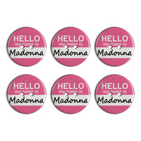 Madonna Hello My Name Is Plastic Resin Button Set of 6