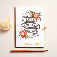 Christian Scripture Card. Love each Other Deeply. 1 peter 4:8 bible verse. LC347