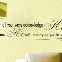 Vinyl Wall Decals Quotes Sticker Home Decor Art Mural Bible Verse Psalm Proverbs 3:6 in all your ways submit to him Z256
