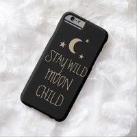 Stay wild moon child inspirational quote stars barely there iPhone 6 case