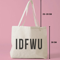 TBAG-066 - IDFWU - I Don't F*ck With You - Printed Tote Bag Canvas - by HeartOnMyFingers