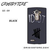 Idiot 5sos Hater For LG G4 Case UY