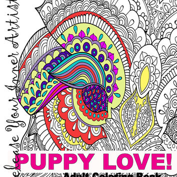 Adult Coloring Book - Dogs Puppies Animals Pets - PUPPY LOVE! Original Mandalas Designs - Download - Free - USA - Immediate Access