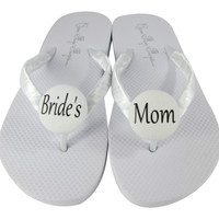 Bride's Mom Wedding Shoes, Flip Flop Sandals in White- choose colors
