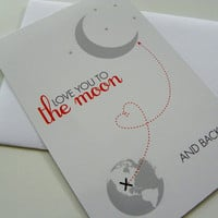 Love You To The Moon And Back Card Romantic Card Valentines Day Card