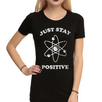 Just Stay Positive Girls T-Shirt