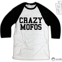 Crazy Mofos Shirt - Baseball TShirt One Direction Niall 115