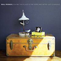 """Real Friends """"Maybe This Place Is The Same And We're Just Changing"""" LP"""