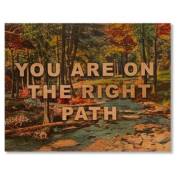 Wood Card You Are On The Right Path