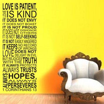 Love is Patient, Love is Kind - 1 Corinthians 13 - WALL - Wall Decal Vinyl Decal Religious Inspirational Motivational Home Decor
