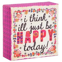 Natural Life 'I Think I'll Be Happy Today' Stretched Canvas Wall Art - White