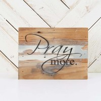 Pray More Wooden Box Sign | Altar'd State