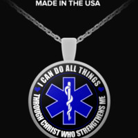 EMT/Paramedic I Can Do All Things Through Christ