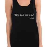 You Can Do It - Coffee - Womens Tank Top
