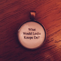 what would leslie knope do parks and rec quote necklace
