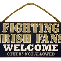 """Notre Dame Fighting Irish Fans Wood Sign  5""""x10"""" Welcome"""