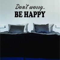 Dont Worry Be Happy Version 3 Quote Decal Wall Vinyl Art Sticker Design Music