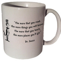 """Dr. Seuss Cat in the Hat """"The more that you read, the more things you will know"""" quote 11 oz coffee tea mug"""