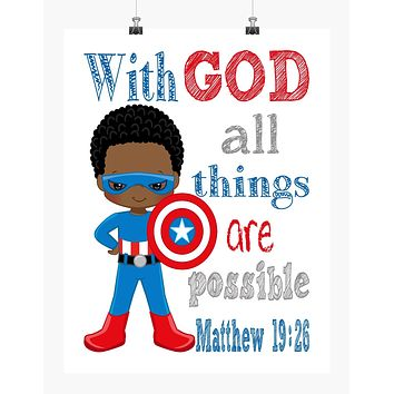 African American Captain America Christian Superhero Nursery Decor Print - With God all things are possible - Matthew 19:26