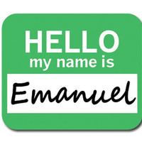 Emanuel Hello My Name Is Mouse Pad