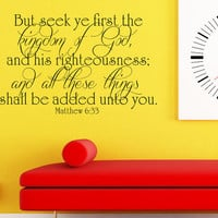 Art Wall Decals Wall Stickers Vinyl Decal Quote Religious Bible - Kingdom of God - Matthew 6 33