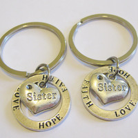 Summer Sale Save15% 2 Sisters Hope Love Faith Keychains Best Friends Sisters Couples