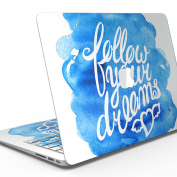 Blue WaterColor Follow Your Dreams - MacBook Air Skin Kit