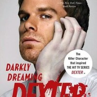 Darkly Dreaming Dexter (Dexter Series #1)