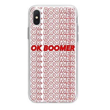 OK BOOMER CUSTOM IPHONE CASE