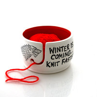 Game of Thrones,Winter is coming knit faster yarn bowl, GOT fan art, gift for knitting crochet knit bowl