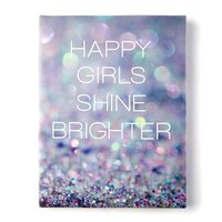 Happy Girls Shine Brighter Wall Canvas   Icing